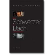 Albert Schweitzer over Johann Sebastian Bach -