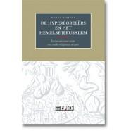 De Hyperboreeërs en het hemelse Jerusalem