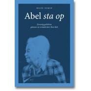 Abel sta op. Zeventig gedichten gekozen en vertaald door Kees Kok