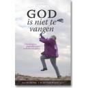 God is niet te vangen. Onorthodoxe gesprekken over veranderend geloof