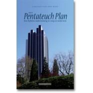 Het Pentateuch Plan - een bijbelse onderneming in zorg en onderwijs