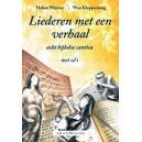 Liederen met een verhaal - acht bijbelse cantica