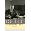 Visser 't Hooft (1900-1985). Een leven voor de oecumene