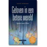 Geloven in een betere wereld. Sporen van Oikos